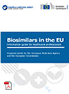 Biosimilars guide for healthcare professionals - EMA and EC